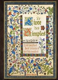 Erika Laïs - Le livre des simples - Les vertus des plantes médicinales.