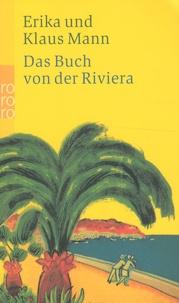 Erika Mann et Klaus Mann - Das Buch von der Riviera.