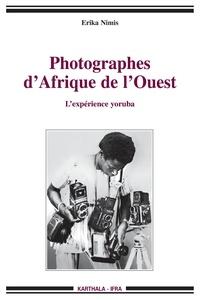 Erika Nimis - Photographes d'Afrique de l'Ouest - L'expérience yoruba.