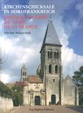 Erika Rink et Nikolaus Brade - Destins d'églises du Nord de la France.
