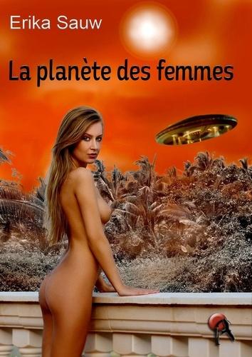 Erika Sauw - La planète des femmes.