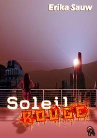 Erika Sauw - Soleil rouge.