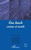 Erika Thomas - Ken loach : cinéma et société.