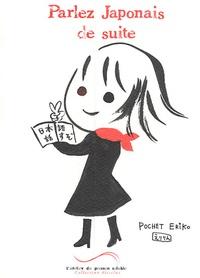 Eriko Pochet - Parlez Japonais de suite.