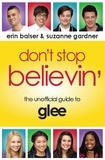 Erin Balser et Josh Levine - Don't Stop Believin' - The Unofficial Guide to Glee.