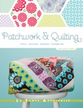Erin Burke Harris - Patchwork & Quilting - Tissus - Couleurs - Modèles - Assemblage.