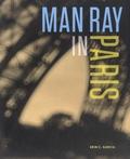 Erin Garcia - Man Ray in Paris.