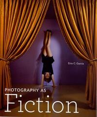 Erin Garcia - Photography as Fiction.