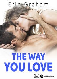 Erin Graham - The Way You Love (teaser).