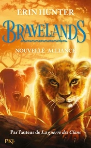 Erin Hunter - Bravelands Tome 1 : Nouvelle alliance.