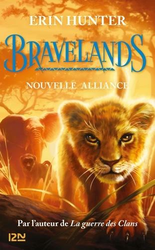 Bravelands Tome 1 Nouvelle alliance