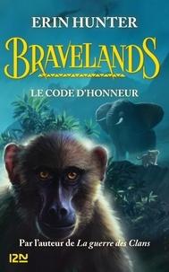 Erin Hunter - Bravelands Tome 2 : Le code d'honneur.