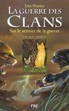 Erin Hunter - La Guerre des Clans (Cycle 1) Tome 5 : Sur le sentier de la guerre.