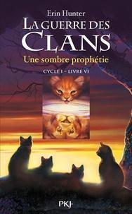 Electronics livres pdf à télécharger La Guerre des Clans (Cycle 1) Tome 6 en francais par Erin Hunter  9782266176989