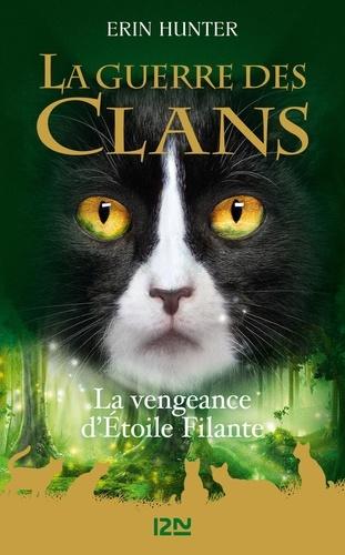 La Guerre des Clans (Hors-série)  La vengeance d'Etoile Filante