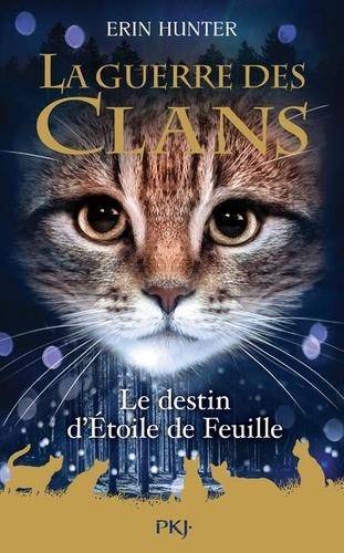 La Guerre des Clans (Hors-série)  Le destin d'Etoile de Feuille