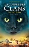 Erin Hunter - La guerre des clans : L'aube des clans (Cycle V) Tome 5 : La forêt divisée.