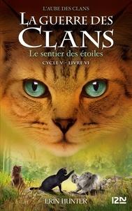 Best-sellers gratuits à télécharger La guerre des clans : L'aube des clans (Cycle V) Tome 6