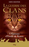 Erin Hunter - La guerre des clans  : L'épreuve d'étoile de Ronce.