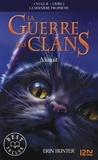 Erin Hunter - La guerre des clans : La dernière prophétie (Cycle II) Tome 1 : Minuit.
