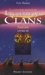 La guerre des clans : La dernière prophétie (Cycle II) Tome 3 - Erin Hunter pdf epub