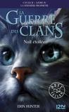 Erin Hunter - La guerre des clans : La dernière prophétie (Cycle II) Tome 4 : Nuit étoilée.