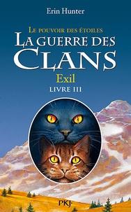 Téléchargements gratuits ebook La guerre des clans : le pouvoir des étoiles (Cycle III) Tome 3 ePub RTF CHM 9782266228244 par Erin Hunter in French