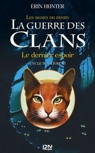 Téléchargeur de livres Scribd La guerre des clans : les signes du destin (Cycle IV) Tome 6 9782823851991