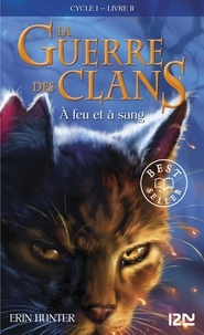 Rapidshare ebooks à téléchargement gratuit La Guerre des Clans (Cycle 1) Tome 2 par Erin Hunter in French MOBI iBook 9782266222686