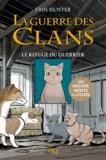 Erin Hunter et Dan Jolley - La guerre des clans Tome 2 : Le refuge du guerrier -version illustrée-.
