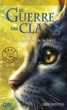 Erin Hunter - La guerre des clans Tome 3 : Les mystères de la fôret.