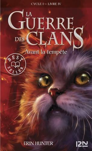 La Guerre des Clans (Cycle 1) Tome 4 Avant la tempête
