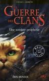Erin Hunter - La guerre des clans Tome 6 : Une sombre prophétie.