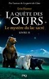 Erin Hunter - La quête des ours, cycle 1 Tome 2 : Le mystère du lac sacré.