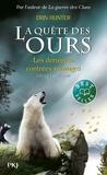 Erin Hunter - La quête des ours, cycle 1 Tome 4 : Les dernières contrées sauvages.