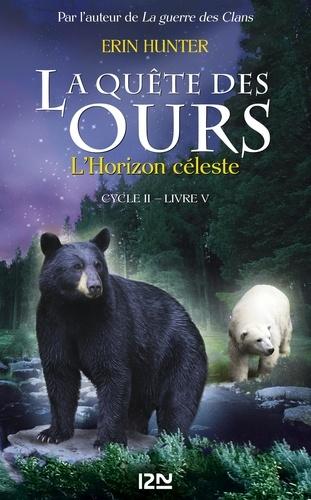La quête des ours, cycle 2 Tome 5 L'horizon céleste