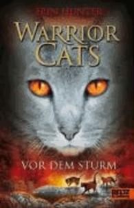 Erin Hunter - Warrior Cats Staffel 1/04. Vor dem Sturm.