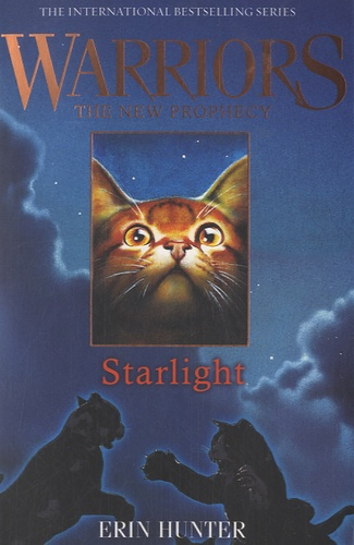 Erin Hunter - Warriors : The New Prophecy - Book Four : Starlight.