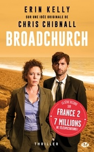 Erin Kelly et Chris Chibnall - Broadchurch.