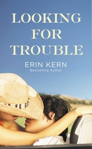 Erin Kern - Looking for Trouble.