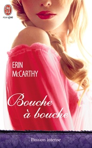 Erin McCarthy - Bouche à bouche.