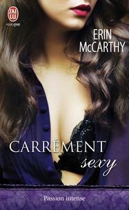 Erin McCarthy - Carrement sexy.