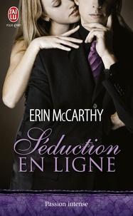 Erin McCarthy - Séduction en ligne.