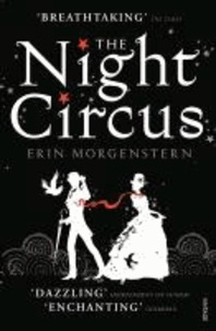 Erin Morgenstern - The Night Circus.