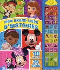 Erin Rose Grobarek - Mon grand livre d'histoires Disney Junior - 10 histoires, 39 sons.