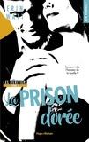 Erin Watt - Les Héritiers Tome 3 : La prison dorée.