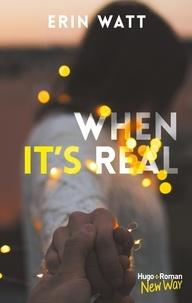 Erin Watt - When it's real.