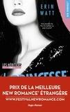 Erin Watts - Les Héritiers Tome 1 : La princesse de papier.