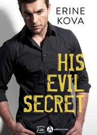 Real book pdf download His Evil Secret FB2 PDB in French par Erine Kova 9791025748787