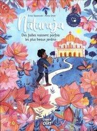 Erine Savannah et Anna Griot - Nãtaraja - Des failles naissent parfois les plus beaux jardins.